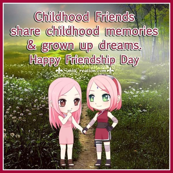 Happy Friendship Day Childhood Friends
