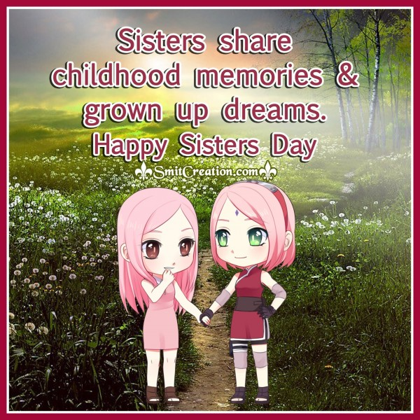 Happy Sisters Day – Sisters Share Childhood Memories