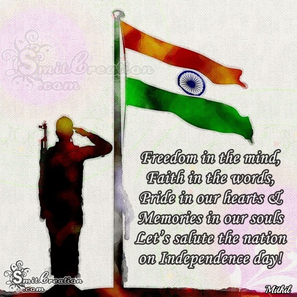 Let's salute the nation on Independence day