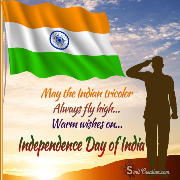 Warm Wishes on Independence Day Of India