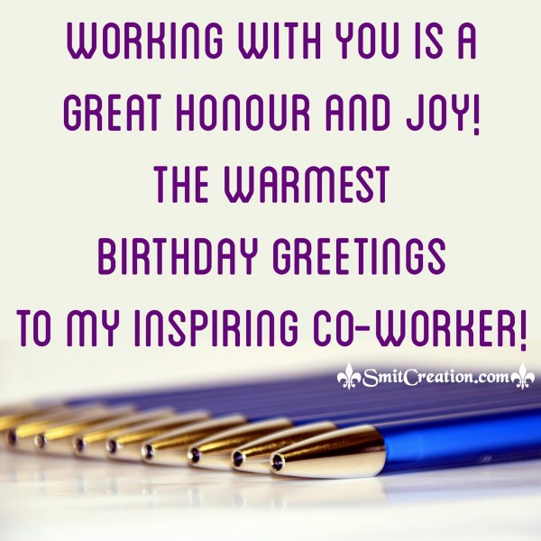 Birthday Greetings To My Inspiring Co-Worker