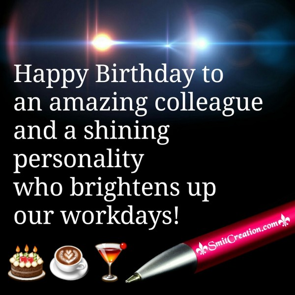 Happy Birthday to and amazing colleague