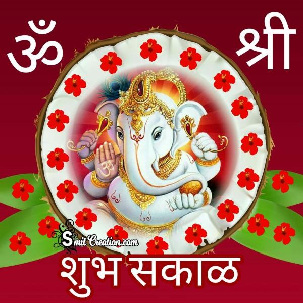 Shubh Sakal Om Shri Ganesha
