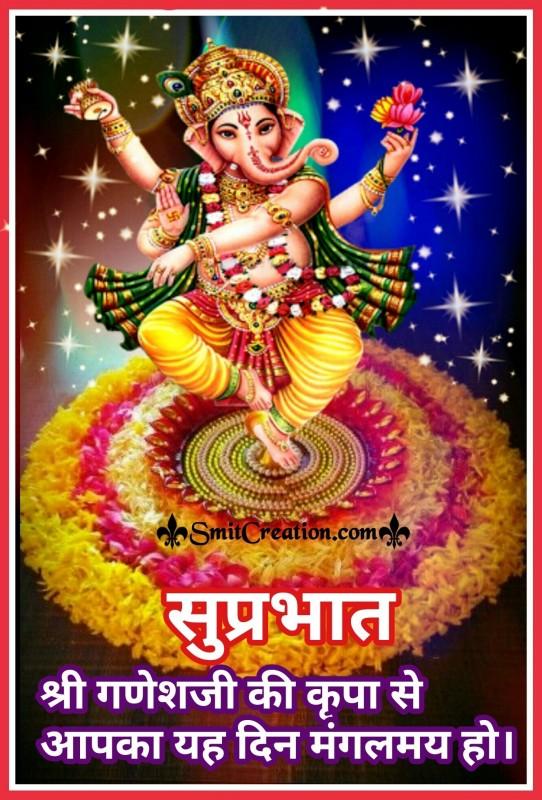 Suprabhat – Shri Ganeshji Ki Kripa