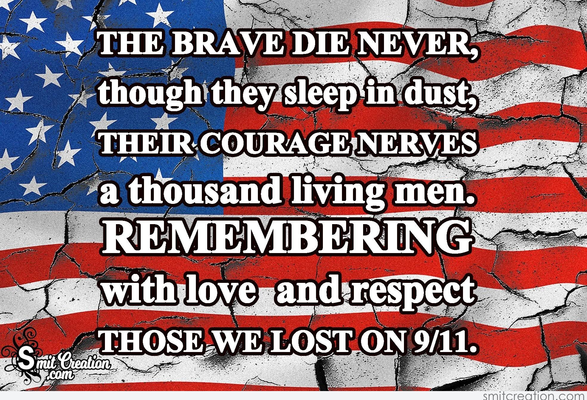 The Brave Die Never