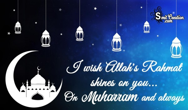 Allah's Rahmat shines on you on Muharram