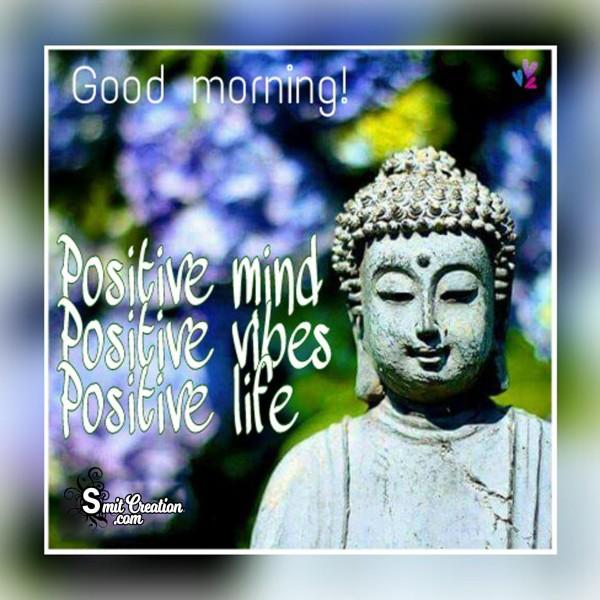 Good Morning - Positive minds