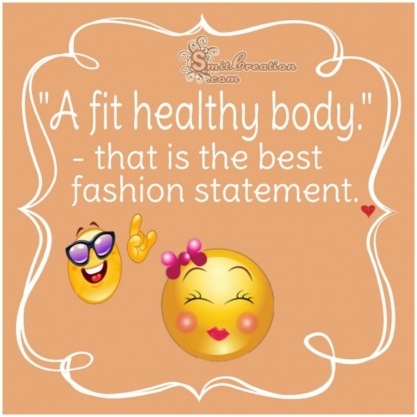 A Fit Healthy Body