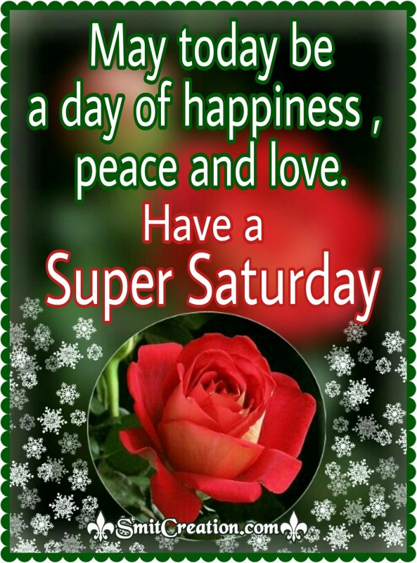 Have a Super Saturday