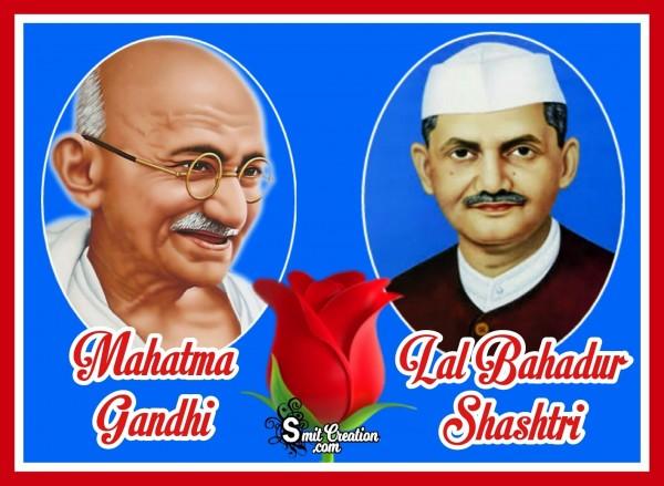 GANDHI JI AND LAL BAHADUR SHASHTRI JI