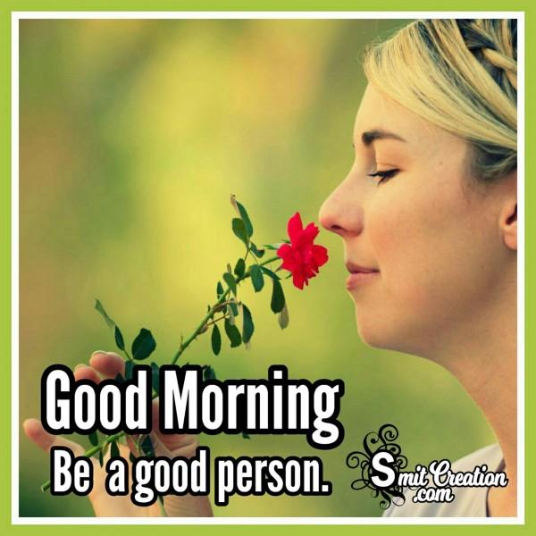 Good Morning Woman