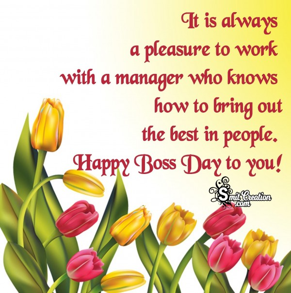 Happy Boss Day to you!