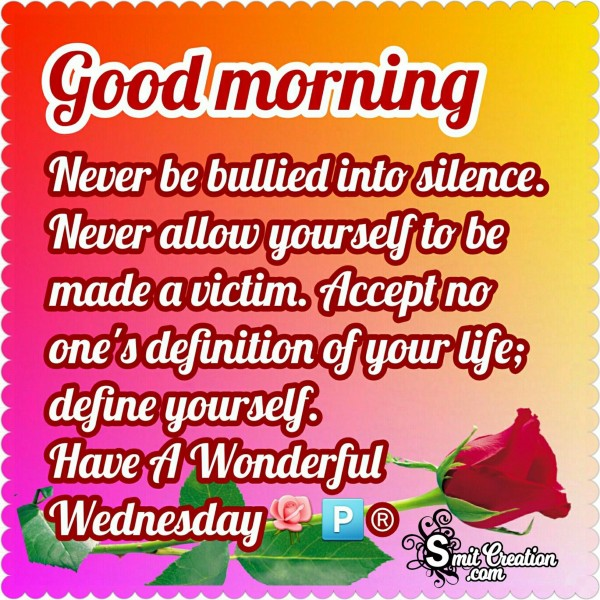 Good Morning – Define Yourself