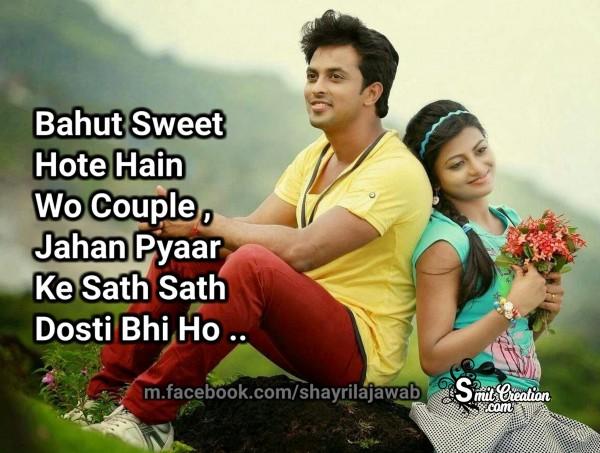 Bahut Sweet Hote Hai Wo Couple, Jahan Pyaar Ke Sath Dosti Bhi Ho