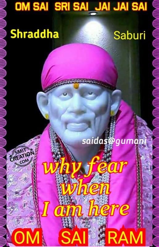 Why Fear When I Am Here – Shradha Saburi