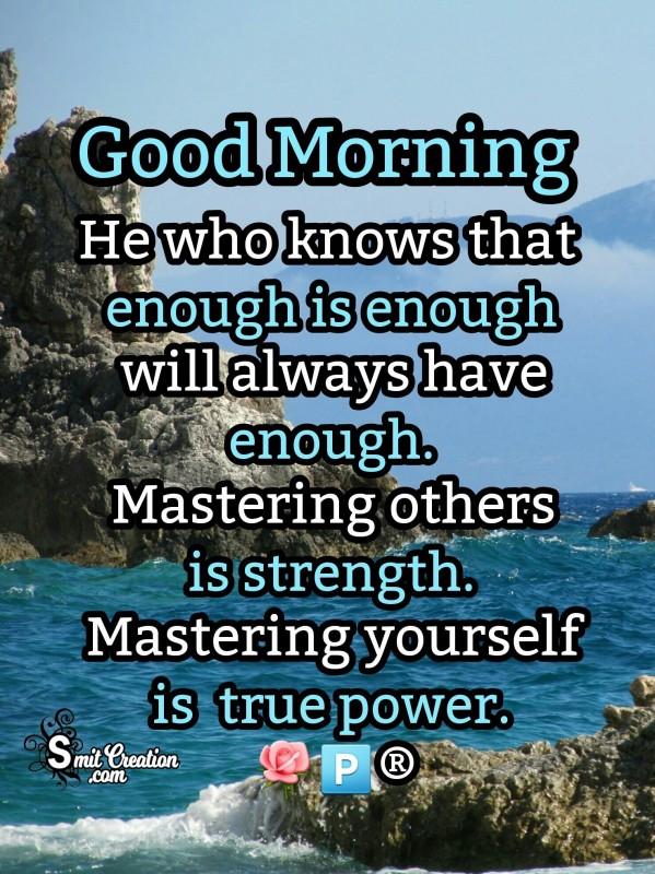 Good Morning Mastering Yourself