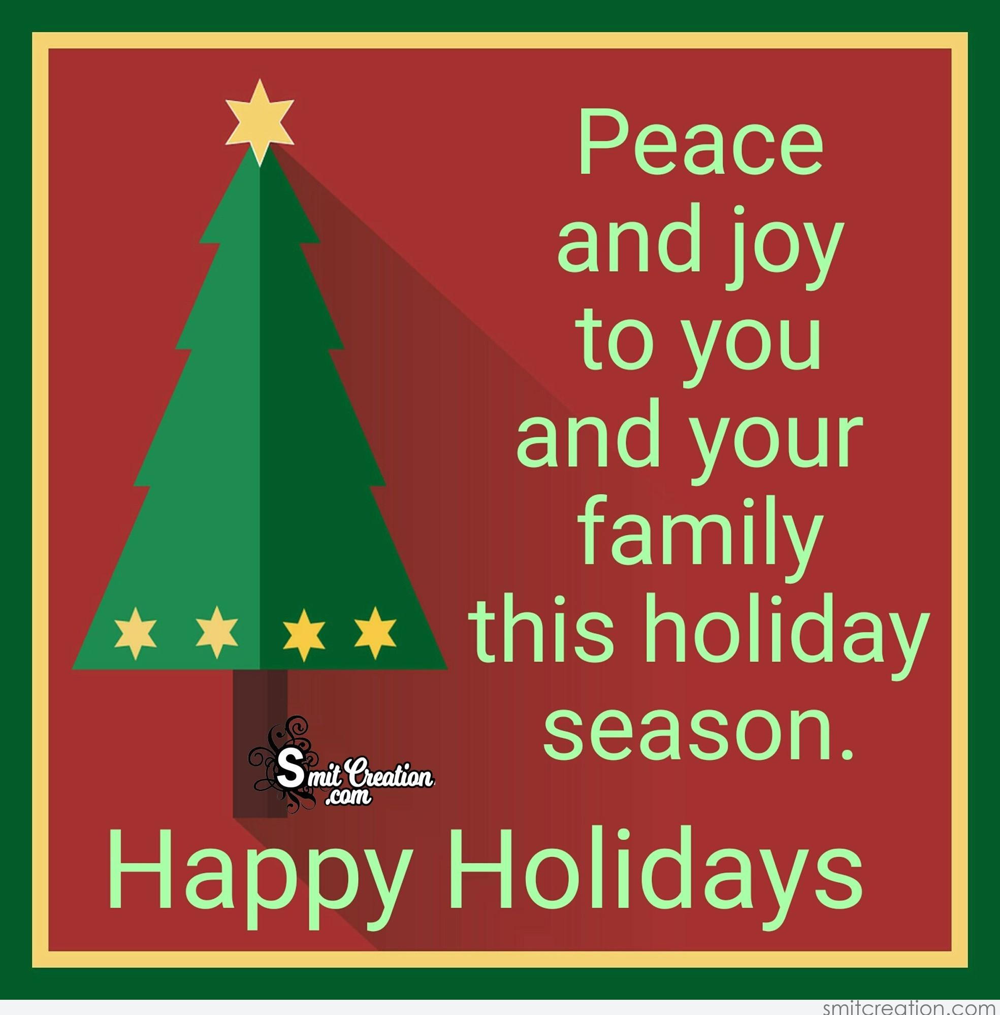 Happy Holidays From My Family To Yours Quotes: Peace And Joy To You And Your Family