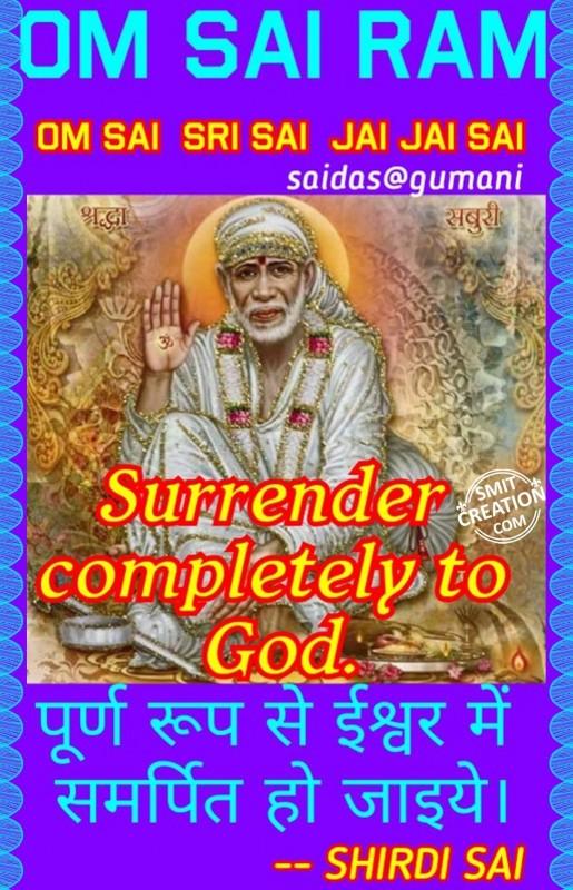 Surrender Completely To God