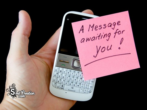 A Message  A Waiting For You!