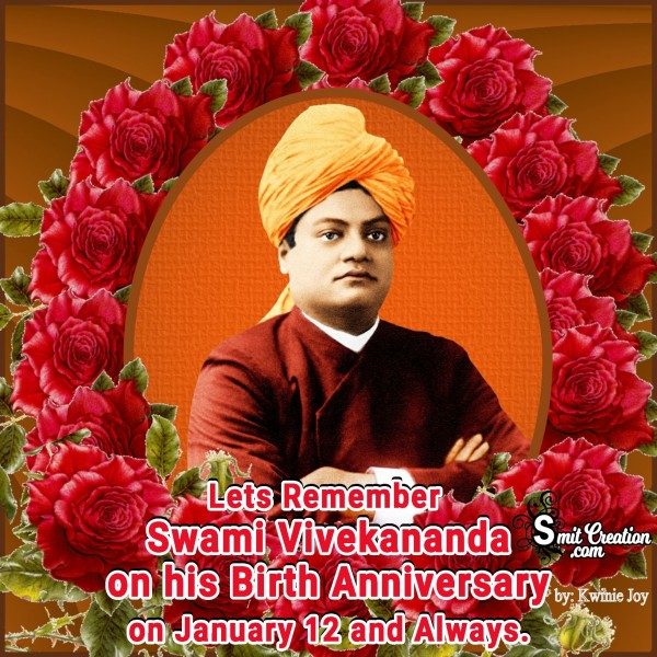 Swami Vivekananda Birth Anniversary On January 12