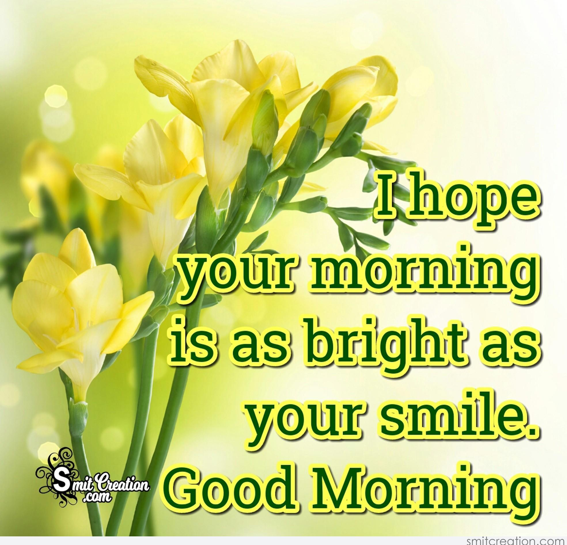 Good Morning Smile Pictures And Graphics Smitcreationcom