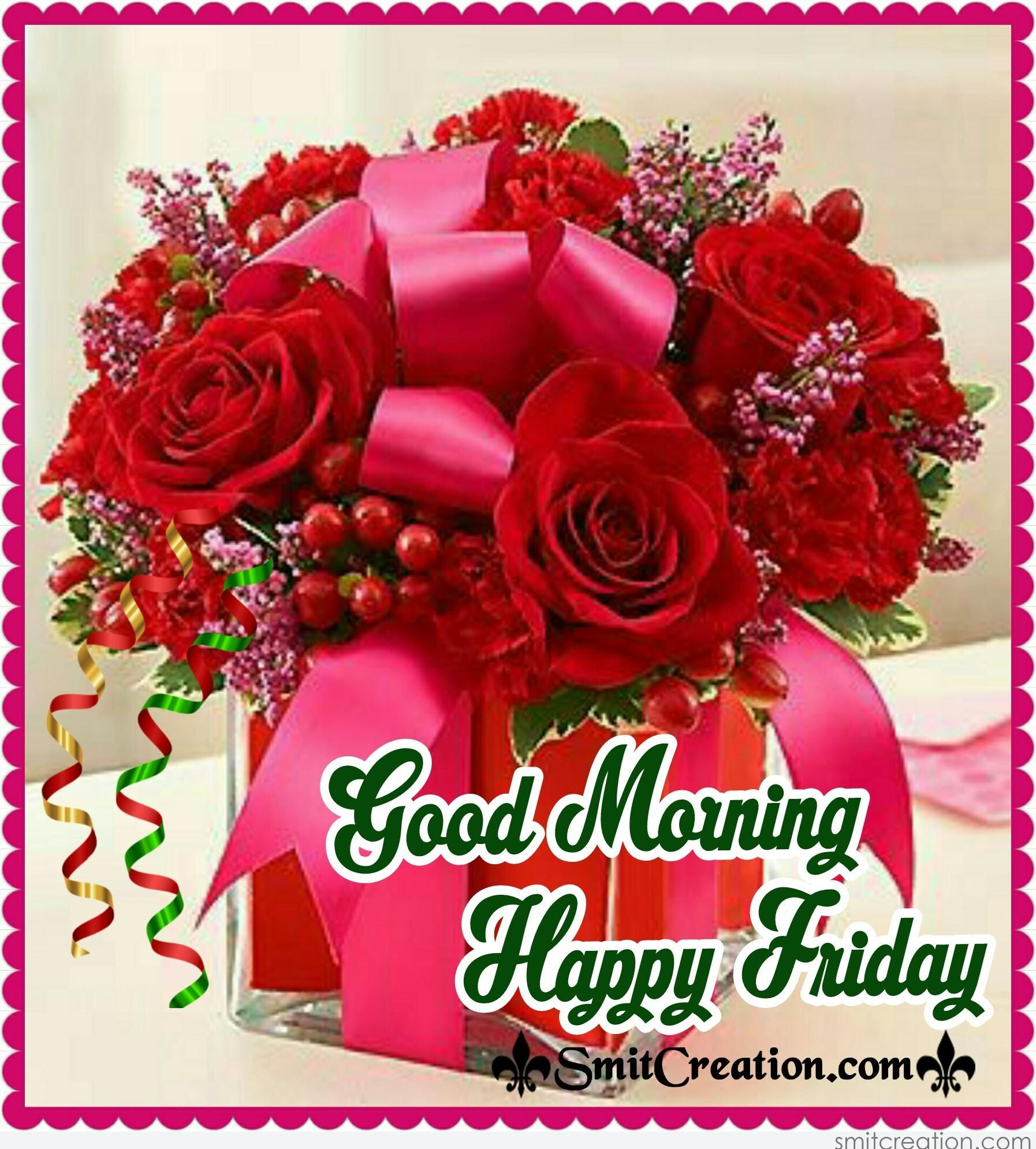 Good Morning Happy Friday Smitcreationcom