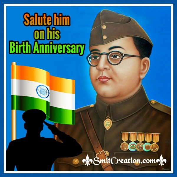 Salute Him On His Birth Anniversary
