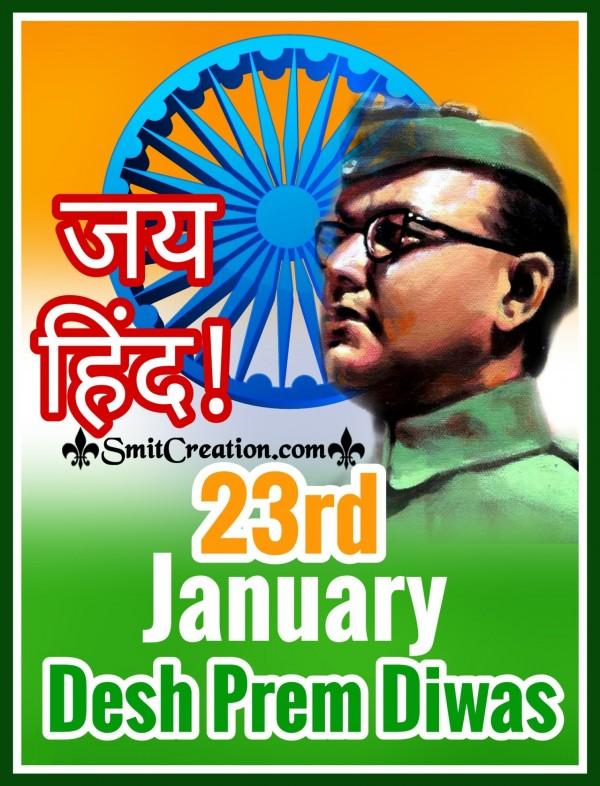 Jai Hind! 23rd January Desh Prem Diwas