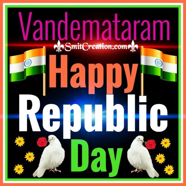 Vande Mataram – Happy Republic Day