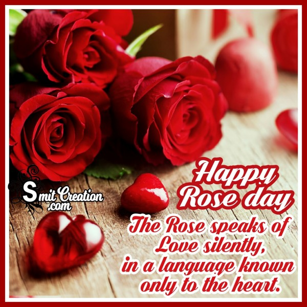 Happy Rose Day – The Rose Speaks Of Love Silently