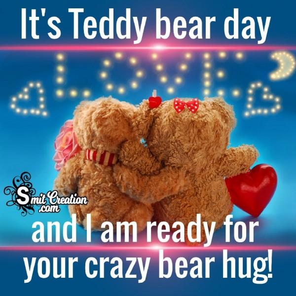 It's Teddy Bear Day