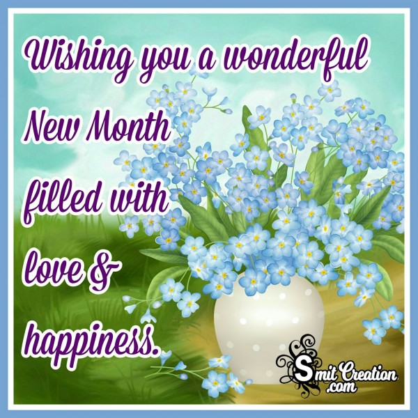 Wishing You New Month Filled With Love And Happiness