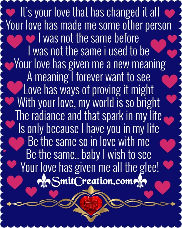 Poem On Love – It's Your Love That Has Changed Me