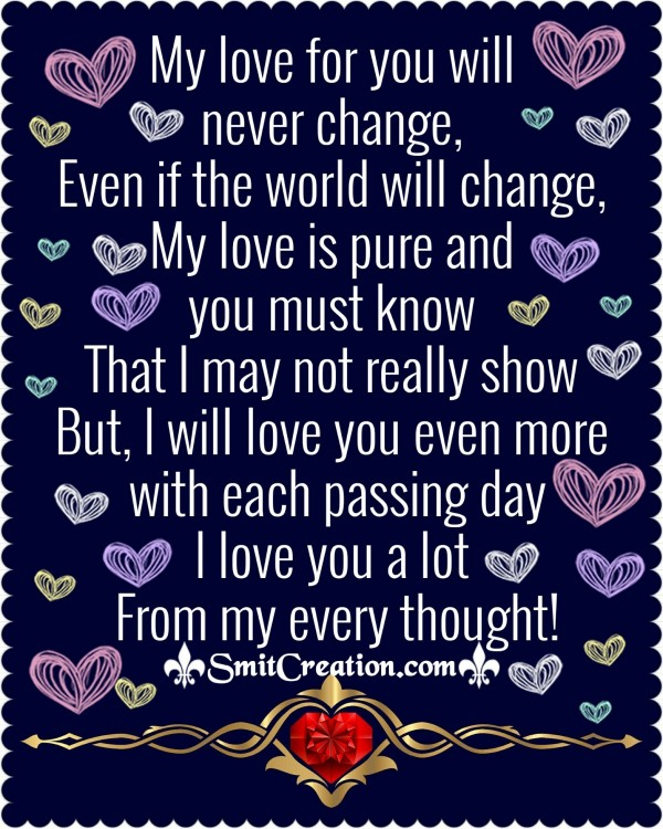 My Love For You Will Never Change