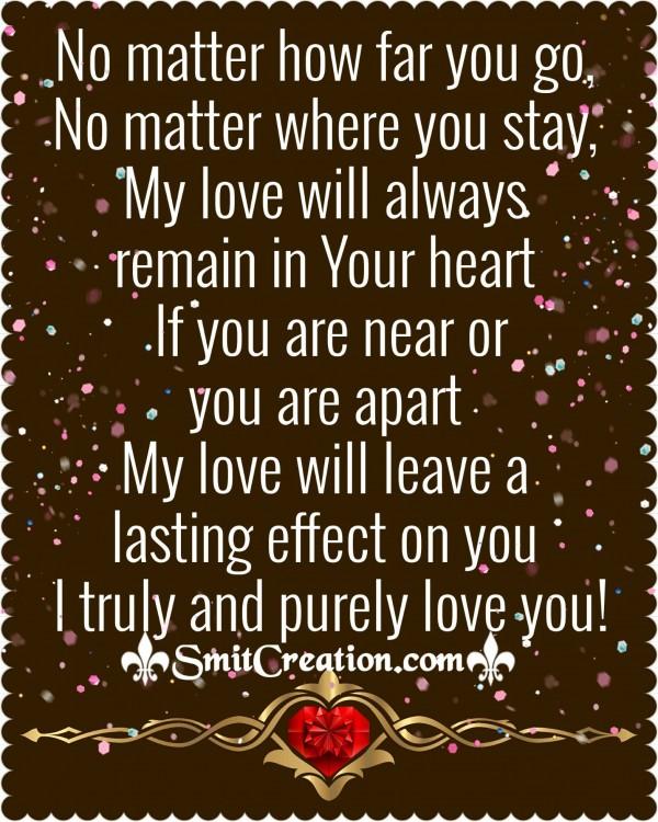 No Matter How Far You Go