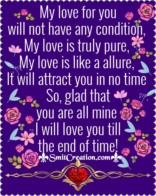 My Love Will Not Have Any Condition