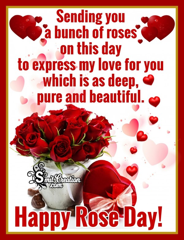Sending A Buch Of Roses – Happy Rose Day!