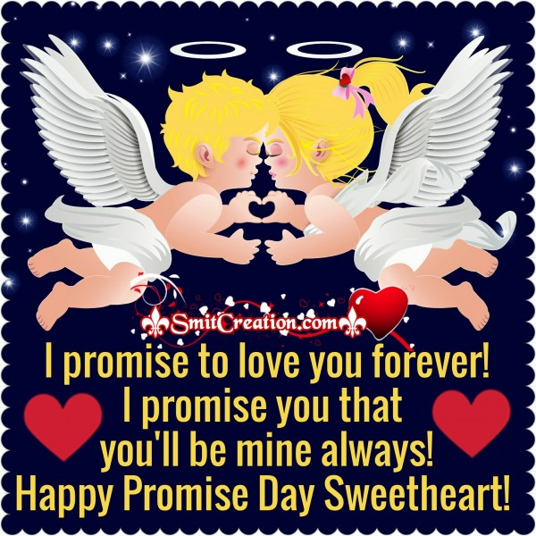 Happy Promise Day sweetheart!
