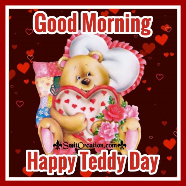 Good Morning – Happy Teddy Bear Day