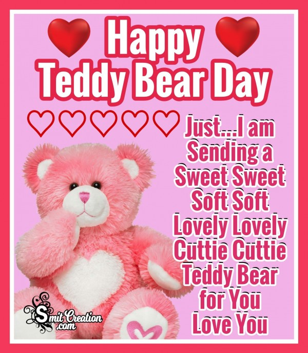 HAPPY TEDDY BEAR DAY – Just I Am Sending A Teddy Bear For You