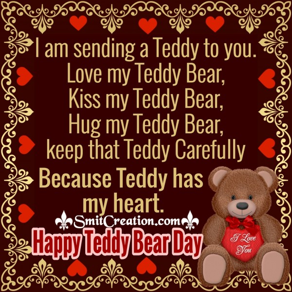 Happy Teddy Bear Day – I Am Sending A Teddy To You