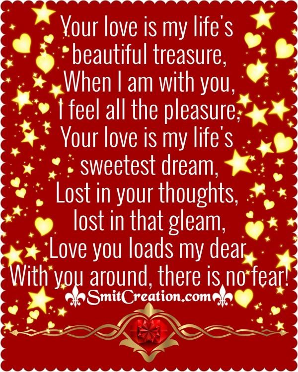 Your Love Is My Life's Beautiful  Treasure