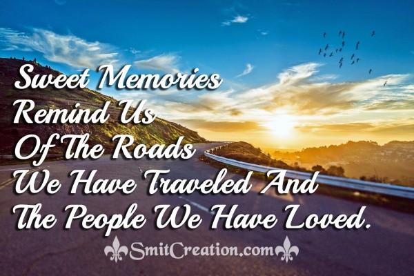 Sweet Memories Remind Us