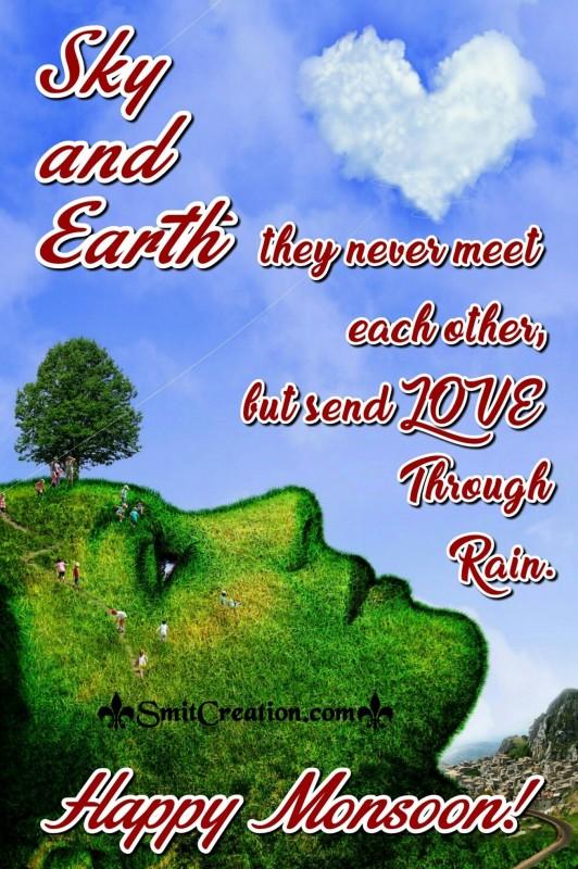 Happy Monsoon – Sky send LOVE to earth
