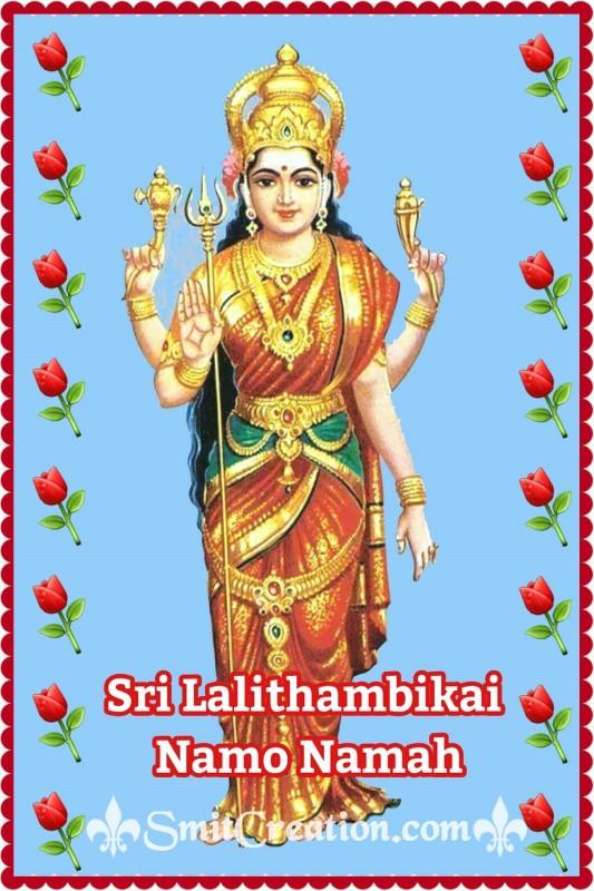 Sri Lalithambikai Namo Namah