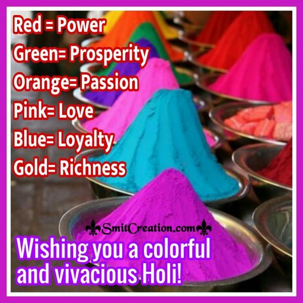 Wishing You A Colorful And Vivacious Holi!