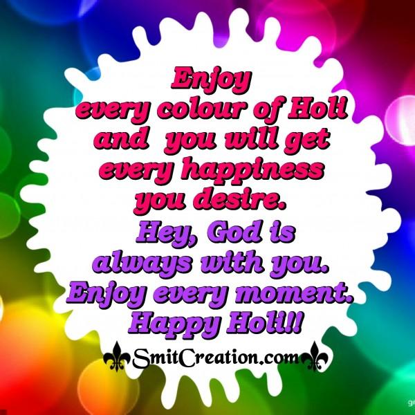 Happy Holi - Enjoy Every Colour Of Holi