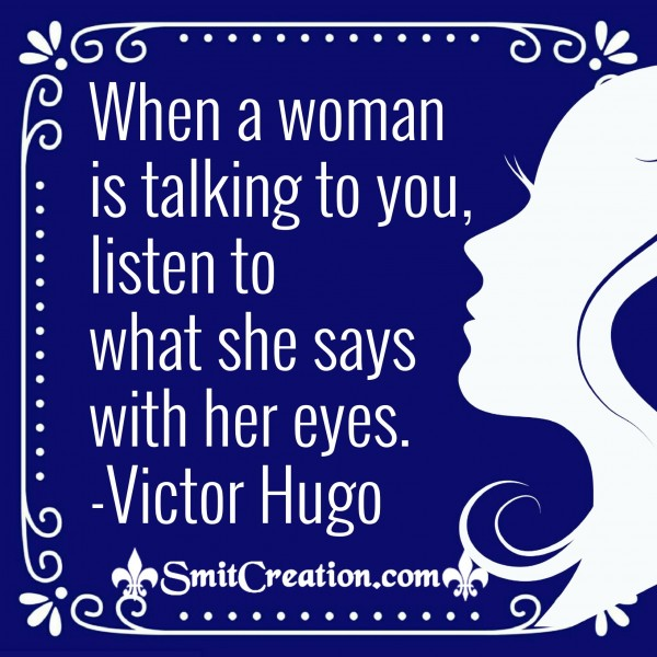 Listen To What Woman Says With Her Eyes