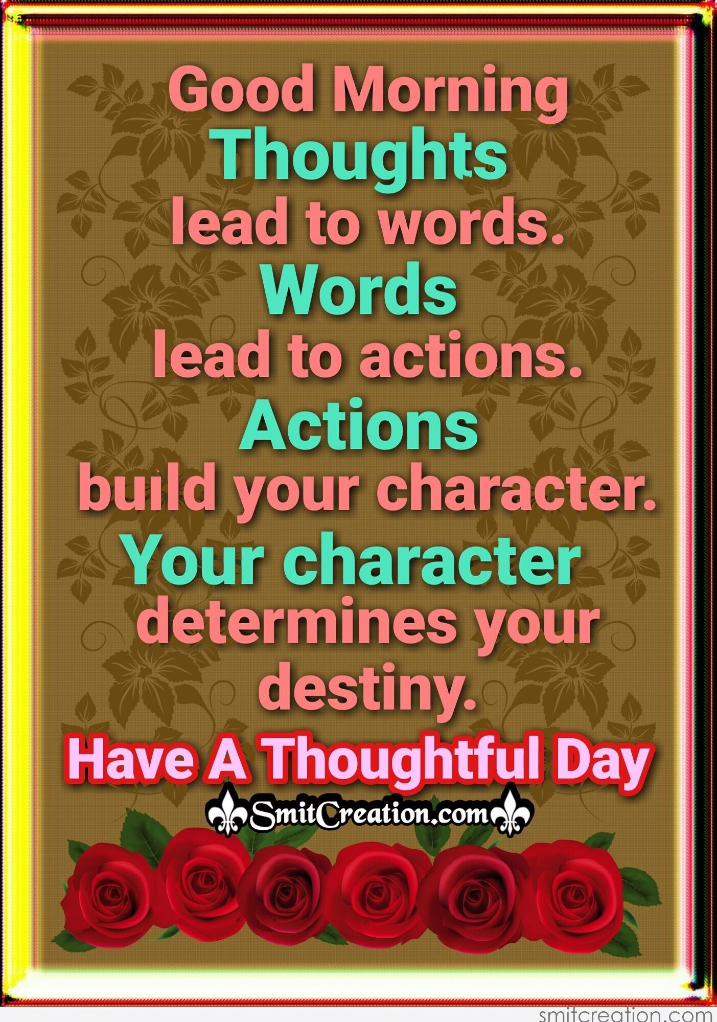 Good Morning Thoughts Lead To Words Smitcreationcom