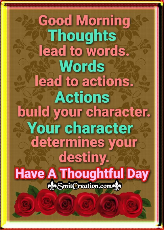 Good Morning - Thoughts Lead To Words